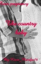 The country baby by Kiara_Menefee16