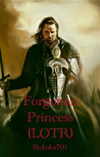 Forgotten Princess (LOTR)