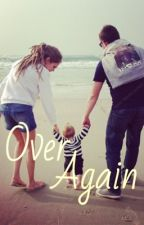 Over Again (Sequel to Fall) by e3and5soslover