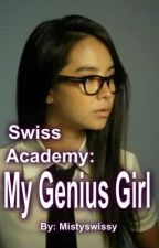 Swiss Academy: My Genius Girl (ongoing) by Mistyswissy