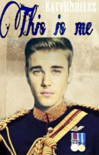 This is me -Justin Bieber by KatyRobless