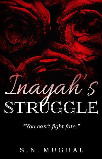 Inayah's Struggle.