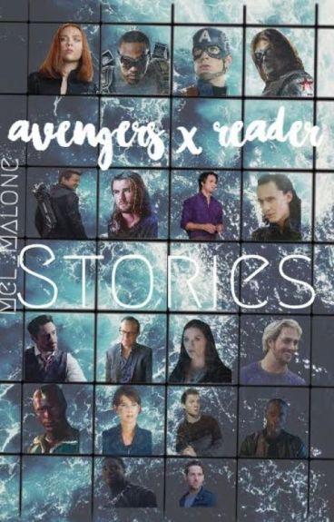 Avengers x Reader Stories