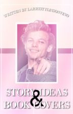 story ideas + book covers [open] by larrystylinsonvevo