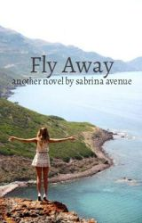 Fly Away by sabrina_avenue