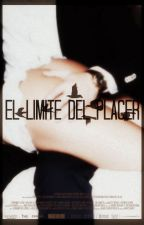 EL LIMITE DEL PLACER || Ziam Palik || +18 || by Ziam-Shipper-Love