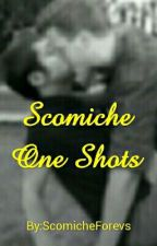 Scömìche One Shots. by ScomicheForevs