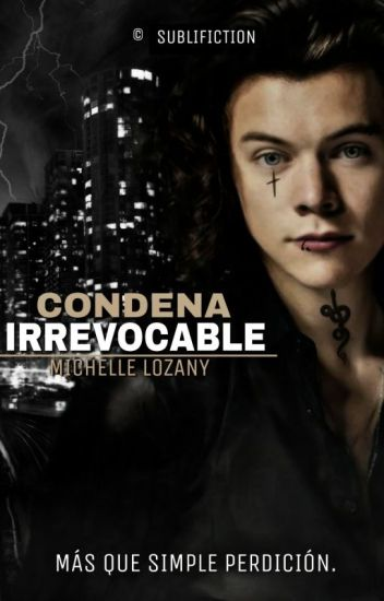 Condena Irrevocable | #HarryStyles
