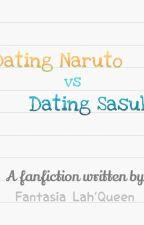 Dating Naruto Vs Dating Sasuke by FantasiaLahQueen