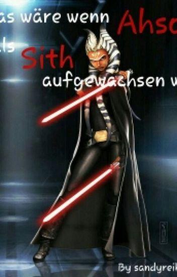 (Abgebrochen) Was wäre wenn Ahsoka als Sith aufgewachsen wäre