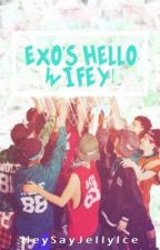 EXO's Hello Wifey! {Currently Editing} by HeySayJellyIce