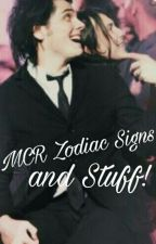 MCR Zodiac Signs and Stuff! by FrickinWhy