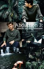 Abduction 3: Stuck in nightmare » Ziall + Elisha by xColdPrincess