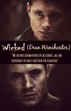 ☩ «Wicked» [Dean Winchester] by Thisismyotherface