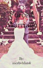 Forced Marriage by mcrbvbfan4