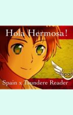 Hola Hermosa! Spain x Tsundere Reader by Malia-Sama