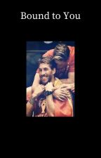 Bound to You [Fernando Torres/Sergio Ramos] by Jayme112234