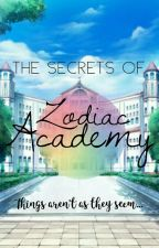 The Secrets of Zodiac Academy ✔ by ThatOneGirl083