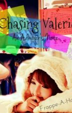 Chasing Valerie (An Admirer's Note) by Miyoony