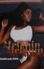 Melanin by Iambeauty1202