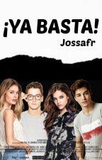 ¡YA BASTA! by Jossafr