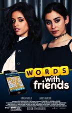 Words With Friends by wdymskye