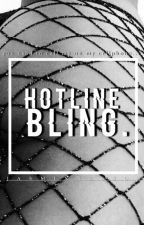 HOTLINE BLING // z.m. au {COMPLETED} by urwifejazzy