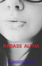 BADASS ALPHA by BADASS_ALPHA