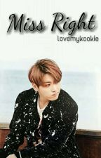 Miss Right  by lovemykookie