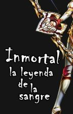INMORTAL ''La leyenda de la sangre'' by Darknaya