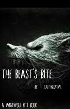 The Beast's Bite  by FaithGlover9