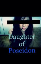 Daughter of Poseidon [BASED OFF OF MOVIES] by AmazingFreakshow