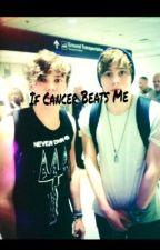 If Cancer Beats Me by TLUnicorns18