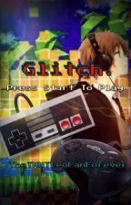 Glitch. by TheTMNTLeoFanForever