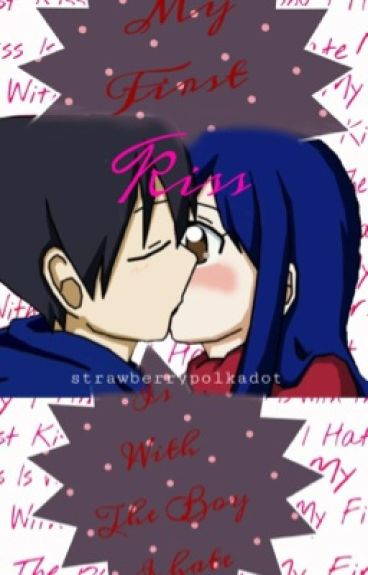 My First Kiss Is With The Boy I Hate (RoWen)