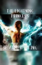 The Lightning Princess and The Vampire King by time_is_beauty21