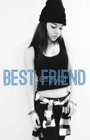 Best Friend || Jasmine Centina