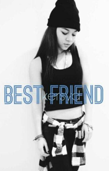 Best Friend    Jasmine Centina