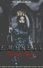 EMPRESS: Gangster Queen by Nickoledeon
