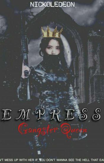EMPRESS: Gangster Queen