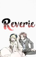 Reverie | Nalu by bibliophiliac_