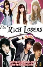The Rich Losers by Himawari-chan [updated!] by TheNobodies