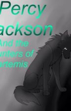 Percy jackson and the hunters of artemis *ON HAUTIS* by SilverKitty880