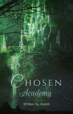 Chosen Academy by MagicalMindBLower