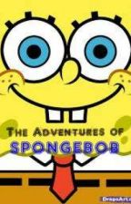 The Adventure of Spongebob (Funny-Story) by Yanniee_23