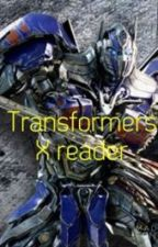 Transformers x reader by Rydragon03
