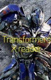 Transformers x reader by Rydragon03