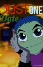 Just one date (Beast Boy romance X-Reader) by Hottopicz