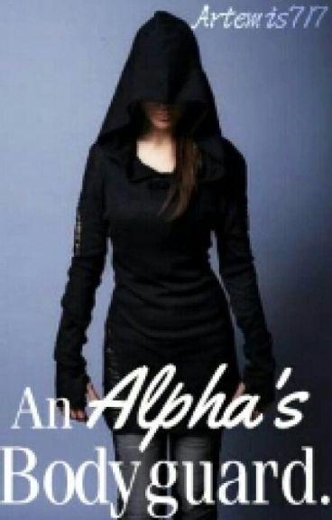 An Alphas Bodyguard (lesbian stories) (girlxgirl) REWRITING