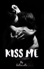 Kiss Me by georgiapeach634